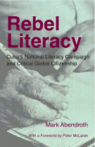 Rebel Literacy: Cuba's National Literacy Campaign and Critical Global Citizenship