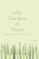 Little Gardens of Words: Bookseed's Stories of Travel and Service