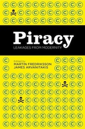 Piracy: Leakages from Modernity (cover)
