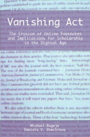Vanishing Act: The Erosion of Online Footnotes and Implications for Scholarship in the Digital Age (cover image)
