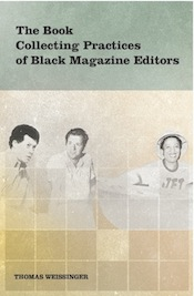 The Book Collecting Practices of Black Magazine Editors (cover image)
