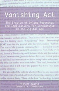 Vanishing Act: The Erosion of Online Footnotes and Implications for Scholarship in the Digital Age