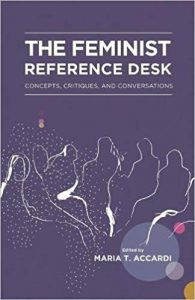 The Feminist Reference Desk - Concepts, Critiques, and Conversations